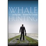 whalehunting Whale Hunting: How to Land Big Sales and Transform Your Company