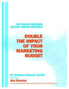 Double the Impact of Your Marketing Budget