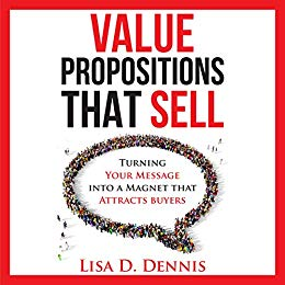 Value Propositions That Sell