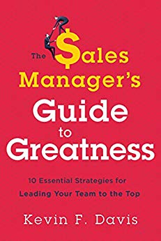 The Sale Manager's Guide to Greatness