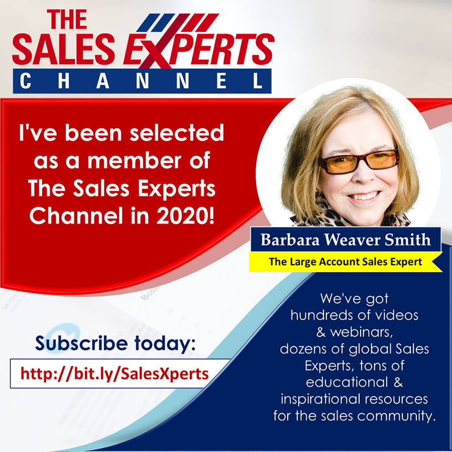 Barbara Weaver Smith, the Large Account Sales Expert on the Sales Experts Channel, 2020.